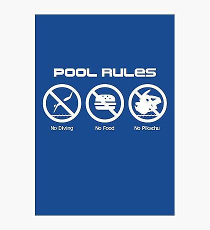 Pool Rules (Print Version) Photographic Print