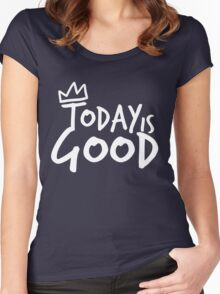 Today Is Good - (white) Women's Fitted Scoop T-Shirt