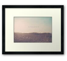 Summer Not All Who Wander Are Lost Framed Print