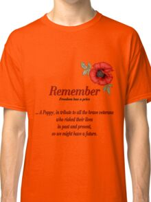 Remember Veterans Poppy Classic T-Shirt