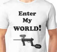 Paintball. Enter My World. BL. Unisex T-Shirt