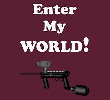 Paintball. Enter My World. WHI. Unisex T-Shirt