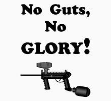 Paintball. No Guts No Glory. BL. Unisex T-Shirt