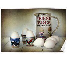 Fresh Eggs for Breakfast Poster