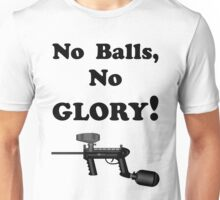 Paintball. No Balls No Glory. BL. Unisex T-Shirt