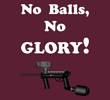 Paintball. No Balls No Glory. WHI. Unisex T-Shirt