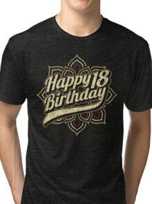 Happy 18th Birthday - RAHMENLOS Design Tri-blend T-Shirt