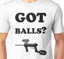 Paintball. Got Balls? BL. Unisex T-Shirt