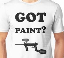 Paintball. Got Paint? BL. Unisex T-Shirt