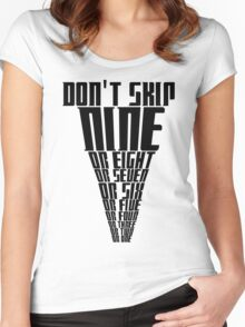 don't skip nine Women's Fitted Scoop T-Shirt