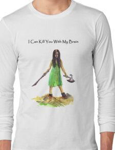 River Tam I Can Kill You With My Brain T-shirt Long Sleeve T-Shirt