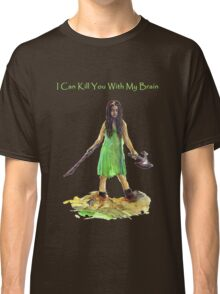 River Tam I Can Kill You With My Brain Dark Color T-shirts Version Classic T-Shirt