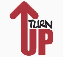 Turn Up by Style-O-Mat