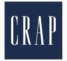 Crap by AddictGraphics