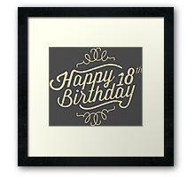 Happy 18th Birthday retro look - RAHMENLOS Framed Print