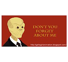 Don't You Forget about Me Photographic Print