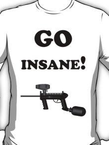 Paintball. Go Insane. BL. T-Shirt