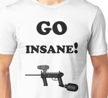 Paintball. Go Insane. BL. Unisex T-Shirt
