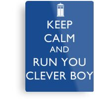 Run You Clever Boy Metal Print