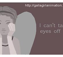 I can't take my eyes off of you by Kileigh Gallagher