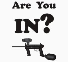 Paintball. Are You IN? BL. by DavidAtchley