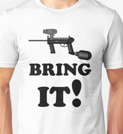 Paintball. Bring IT. BL. Unisex T-Shirt