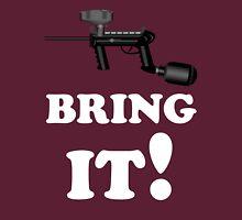 Paintball. Bring IT. WHI. Unisex T-Shirt