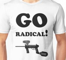 Paintball. Go Radical. BL. Unisex T-Shirt