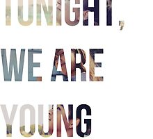 We are Young by itsJamesAgain