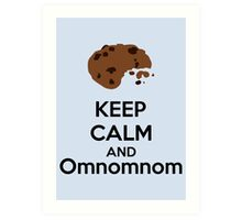 Keep Calm And Omnomnom Art Print