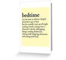 bedtime meaning to a fingirl #books version Greeting Card