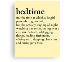 bedtime meaning to a fingirl #tv series version Canvas Print