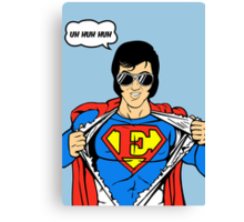 Superman Super Elvis Presley  Canvas Print
