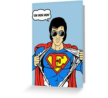 Superman Super Elvis Presley  Greeting Card