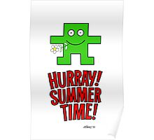 HURRAY SUMMER TIME Poster