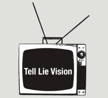 Tell Lie Vision by derP