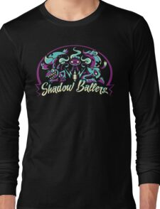 Shadow Ballers Long Sleeve T-Shirt