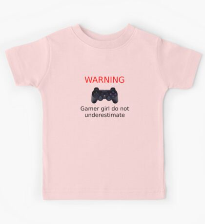 Warning Gamer girl do not underestimate (black text) Kids Tee