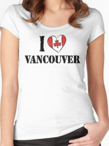 I Love Vancouver Canada Women's Fitted Scoop T-Shirt