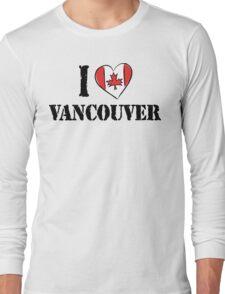 I Love Vancouver Canada Long Sleeve T-Shirt