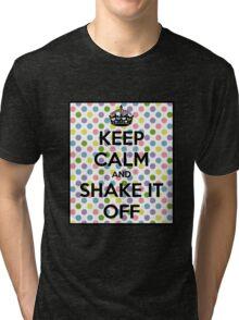Keep calm TS Tri-blend T-Shirt