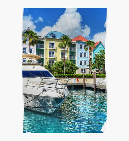 Marina Village at Paradise Island in The Bahamas Poster