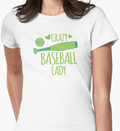 Crazy Baseball Lady in green Womens Fitted T-Shirt