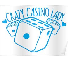 Crazy Casino Lady with three dice Poster