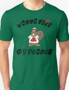 Want To Kiss My Beaver Unisex T-Shirt