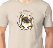 Pekingese :: Its All About Me Unisex T-Shirt