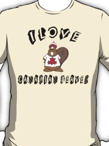 I Love Canadian Beaver T-Shirt