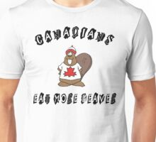 Canadians Eat More Beaver Unisex T-Shirt