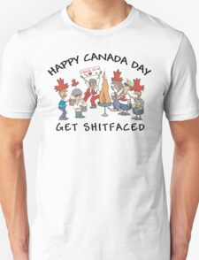 Happy Birthday Canada Get Shit Faced T-Shirt