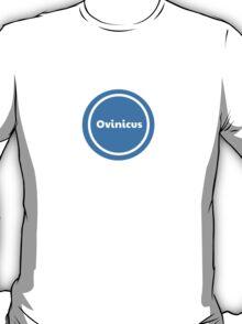 Ovinicus T-Shirt